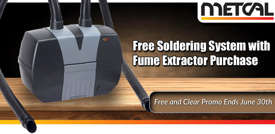 Free Soldering System with Fume Extractor Purchase - Free and Clear Promo Ends June 30th
